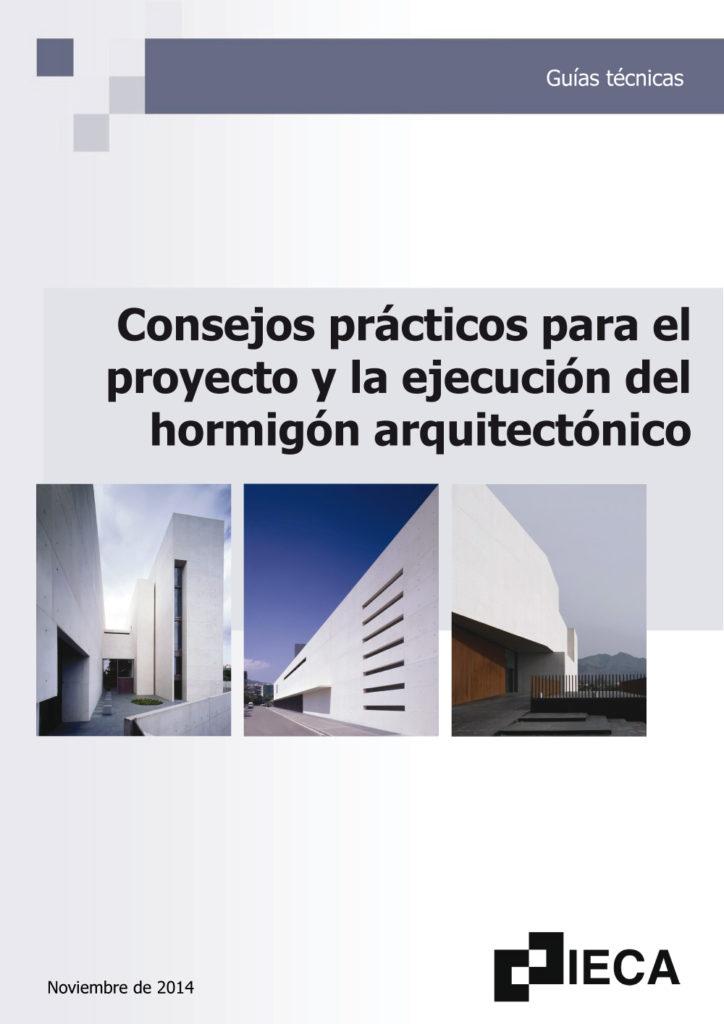 Consejos prácticos para el proyecto y la ejecución del hormigón arquitectónico