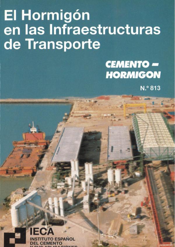 El hormigón en las infraestructuras del transporte