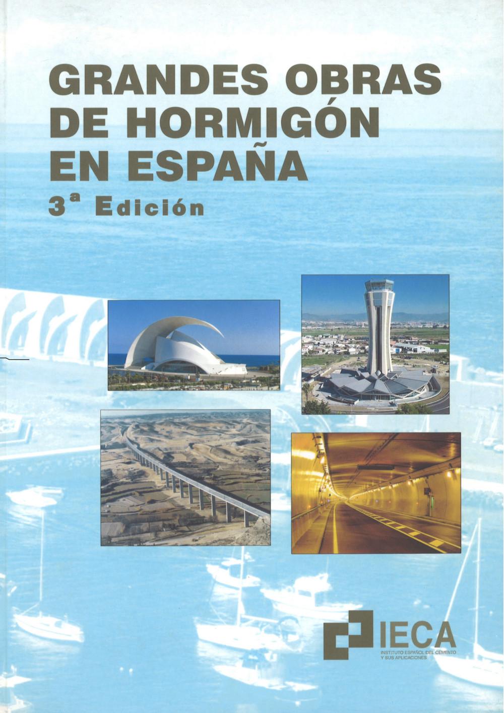 Grandes obras de hormigón en España (3ª Edición)