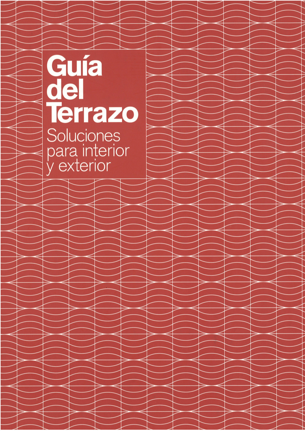 Guía del Terrazo II - Soluciones para interior y exterior