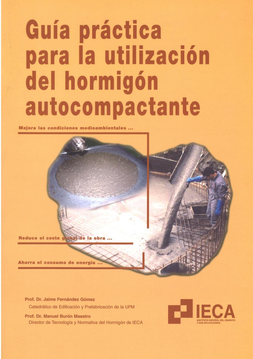 Guía práctica para la utilización del hormigón autocompactante