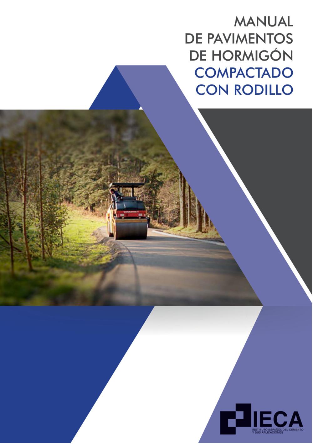 Manual de pavimentos de hormigón compactado con rodillo
