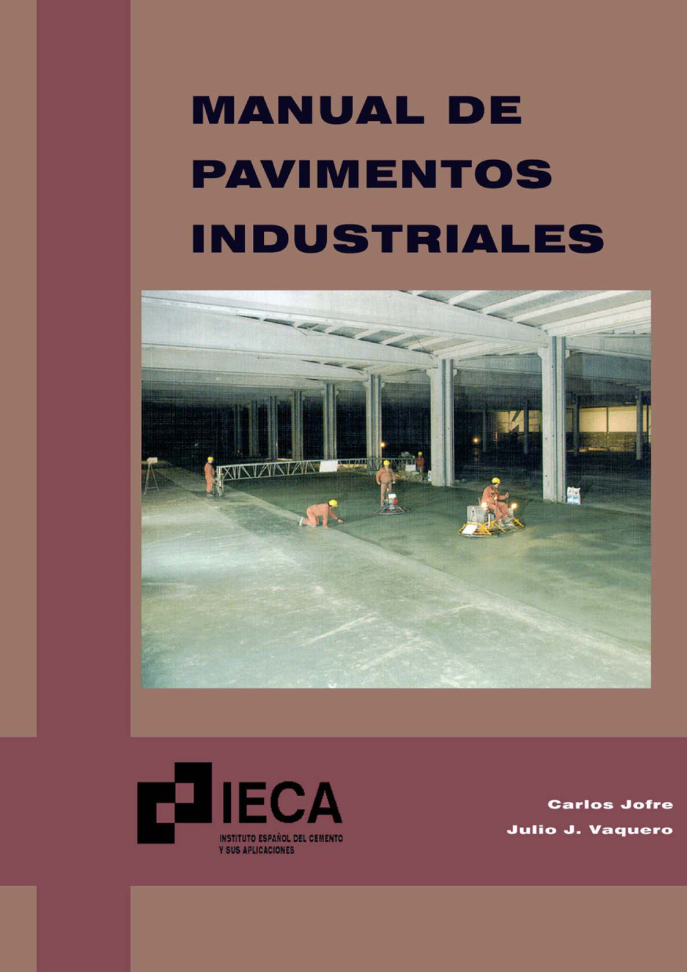 Manual de pavimentos Industriales