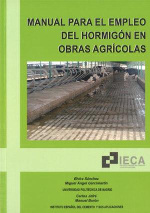 Manual para el empleo del hormigón en obras agrícolas