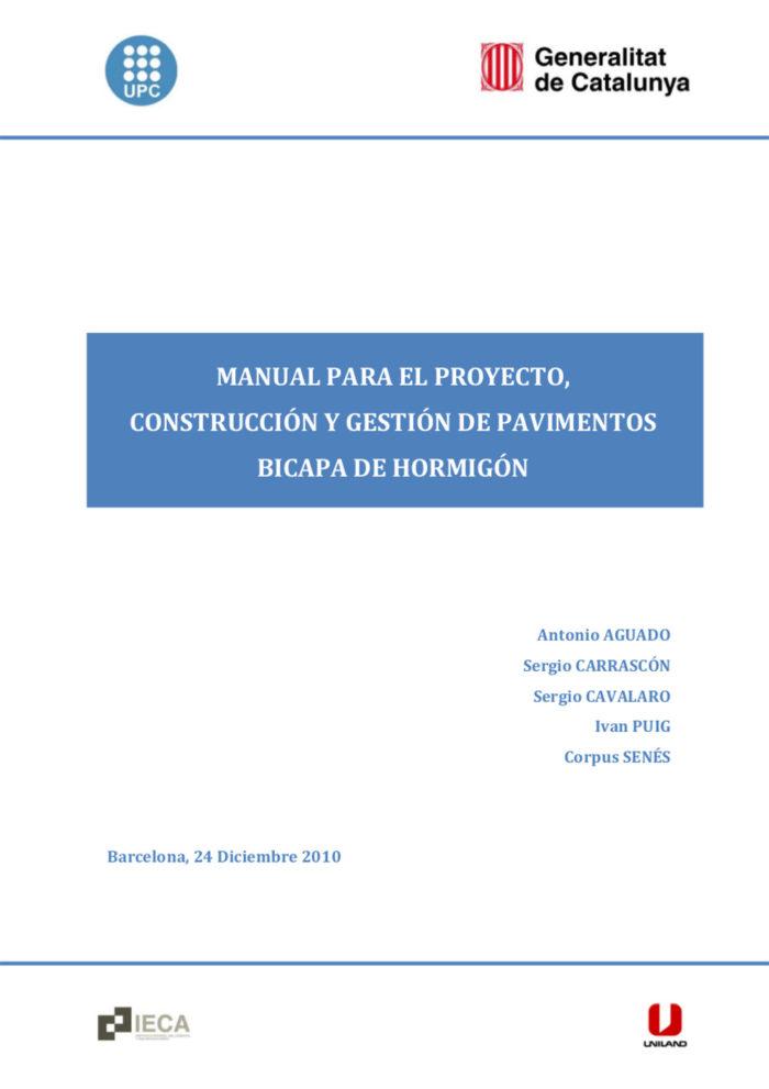 Manual para el proyecto, construcción y gestión de pavimentos bicapa de hormigón