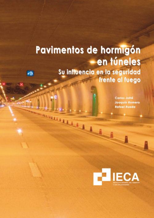 Pavimentos de hormigón en túneles. Su influencia en la seguridad frente al fuego