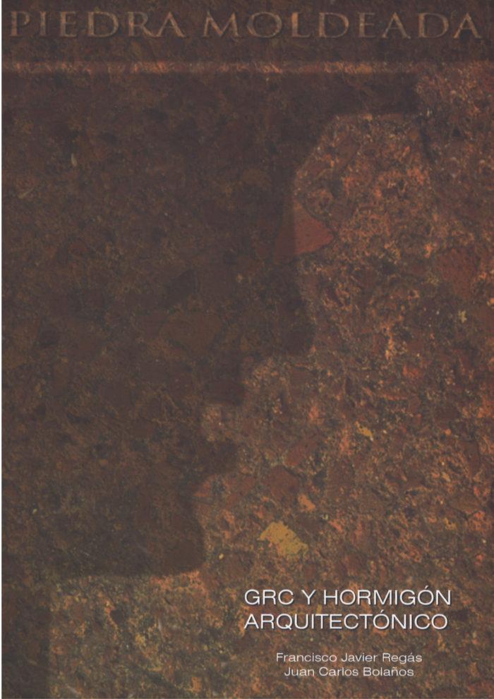 Piedra moldeada. GRC y hormigón arquitectónico