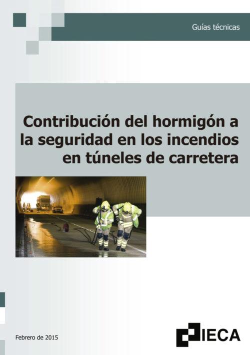 Contribución del hormigón a la seguridad en los incendios en túneles de carretera