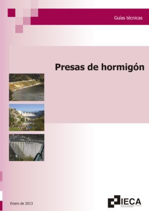 El hormigón en la construcción de presas