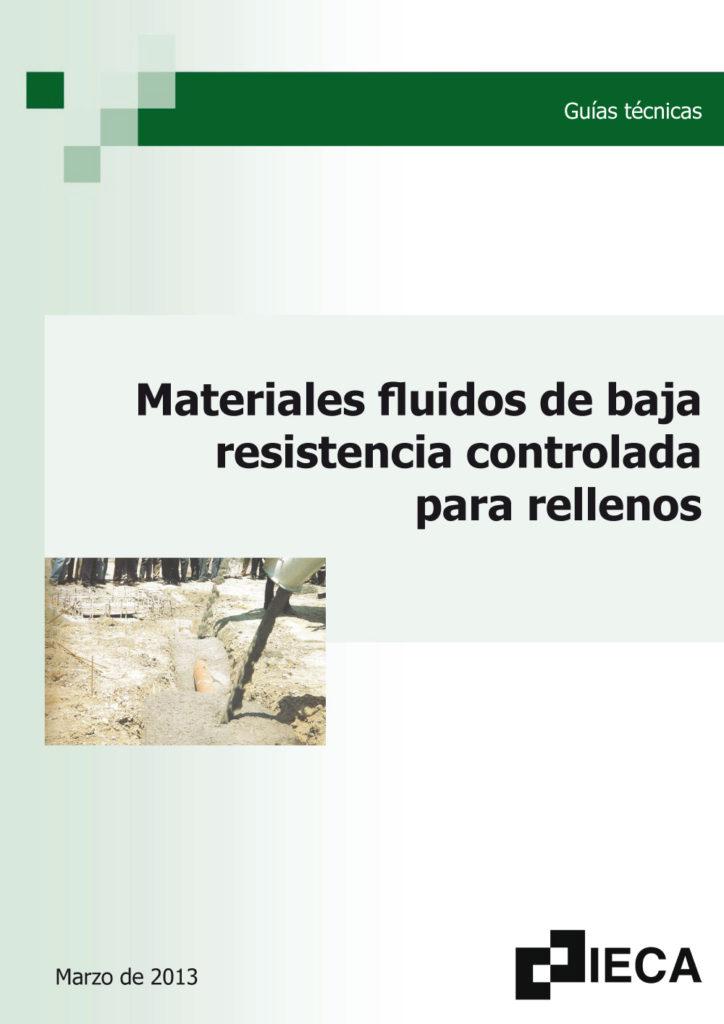 Materiales fluidos de baja resistencia controlada para rellenos