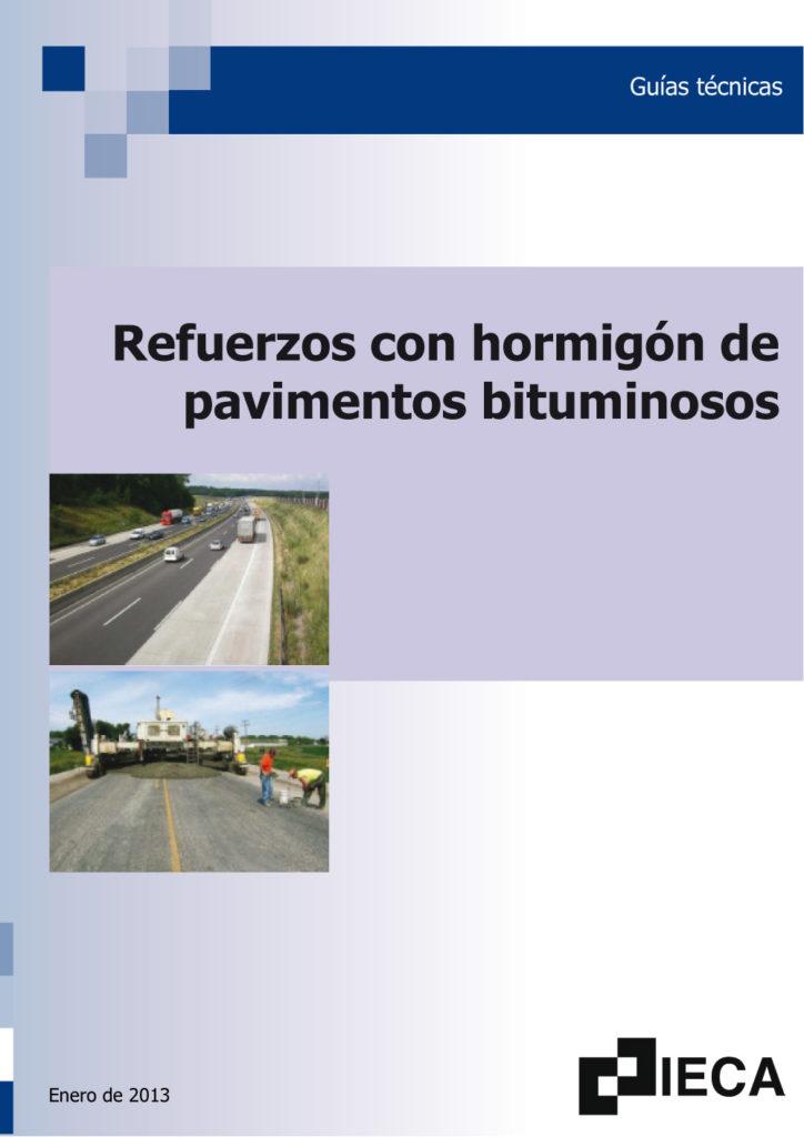 Refuerzos con hormigón de pavimentos bituminosos