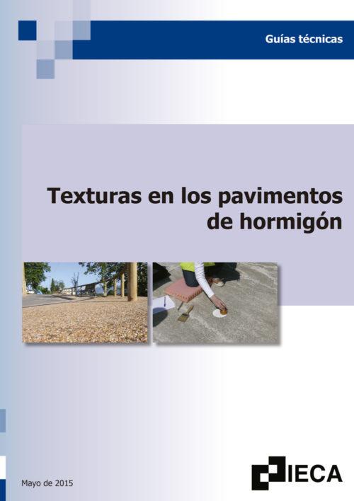 Texturas en los pavimentos de hormigón